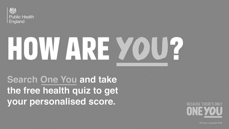 How are you? Search One You and take the free health quiz to get your personalised score.
